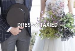 DRESS & TAXIED